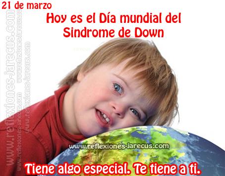 Soy Un Niño Con Síndrome De Down Reflexiones De Amor