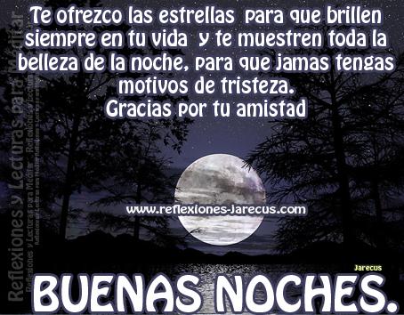 Gracias Por Tu Amistad Buenas Noches Frases De Buenas Noches