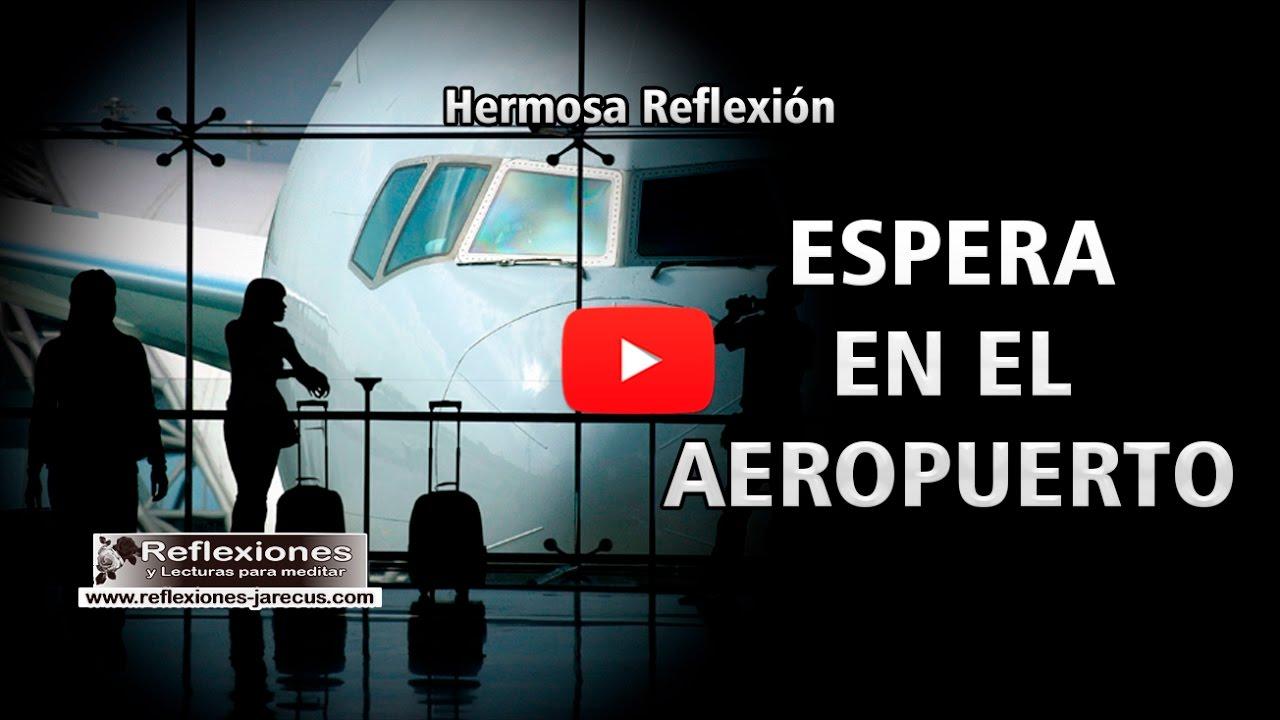 ▷ Espera en el aeropuerto - Reflexiones hermosas de la vida
