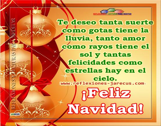 Feliz navidad te deseo suerte amor y felicidad - Deseos de feliz navidad ...