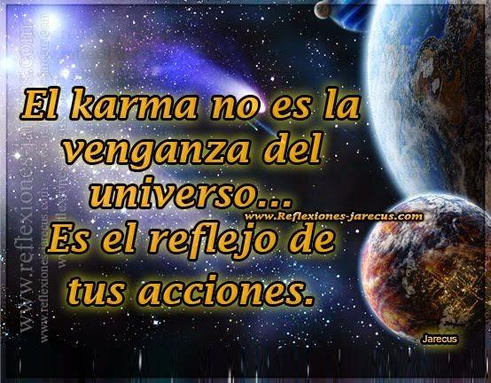 el karma no es la venganza del universo reflexiones y