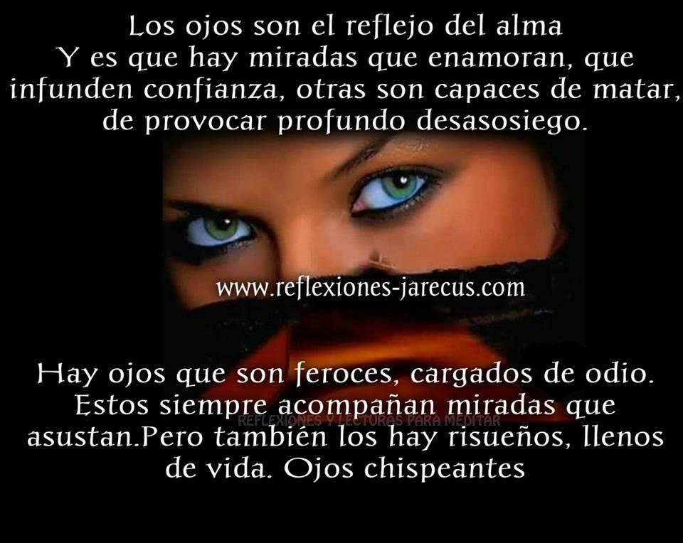 Los Ojos Son El Reflejo Del Alma Frases Y Pensamientos De