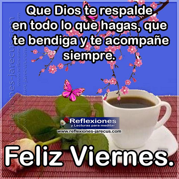 Que Dios Te Dé Un Grandioso Día Feliz Viernes
