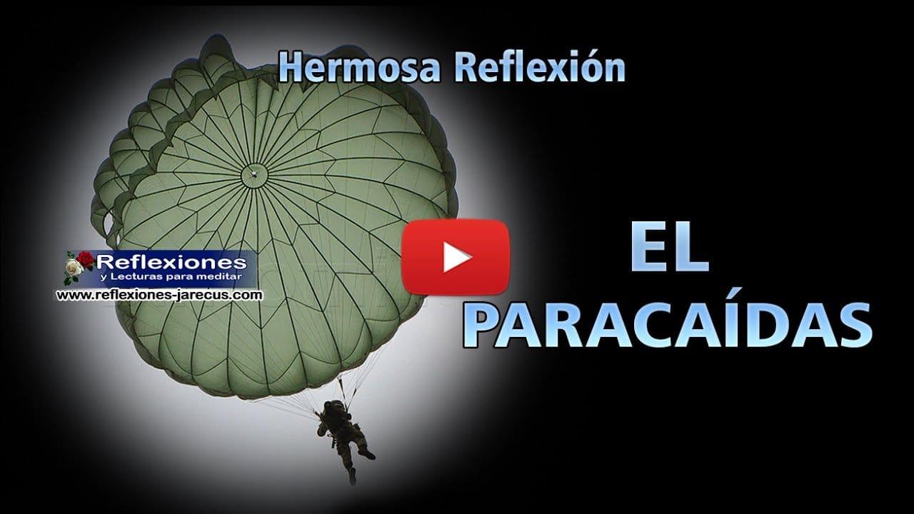 El paracaídas - Vìdeo Reflexiones de la vida